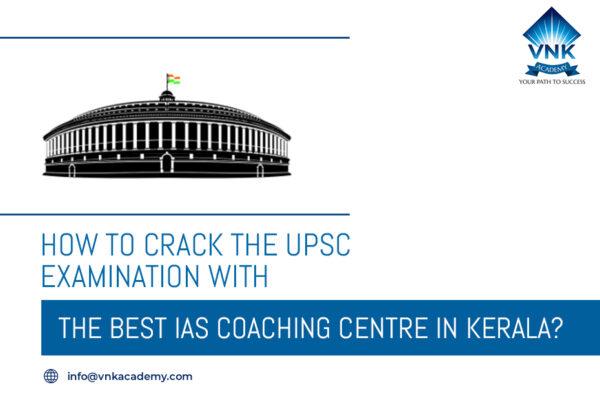 IAS Coaching Centre In Kerala