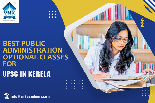Best Public Administration Optional Classes for UPSC in Kerala